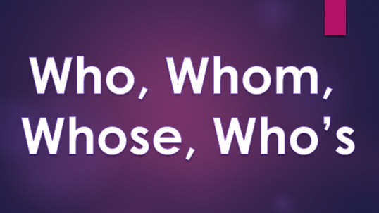 perbedaan who whom whose who'se