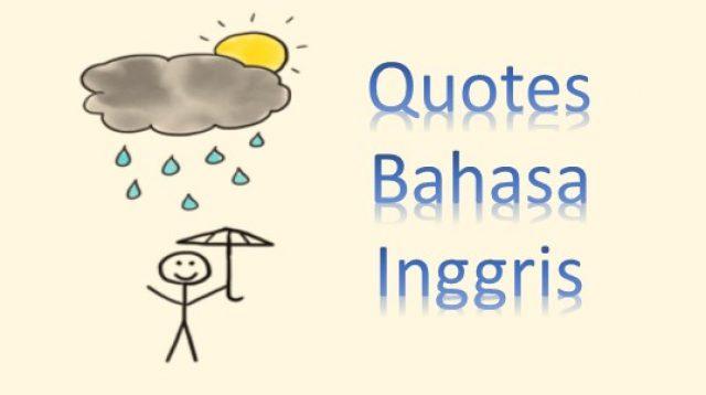 99 Quotes Bahasa Inggris Para Tokoh Dunia Terbaik Arti Fabelia