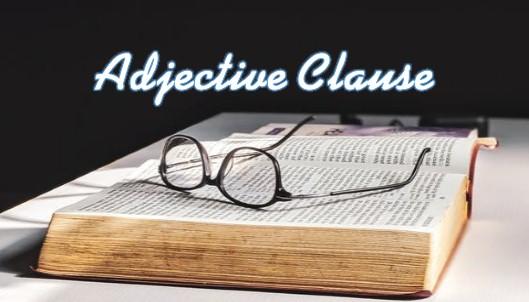 contoh kalimat adjective clause